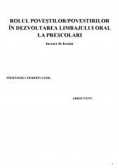 Rolul povestilor, povestirilor in dezvoltarea limbajului oral la prescolari